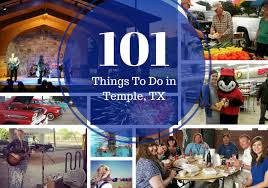 101 things to do in temple tx temple tx official website