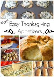 thanksgiving course 1 easy thanksgiving appetizers focus on