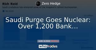 saudi purge nuclear 1 200 bank accounts frozen