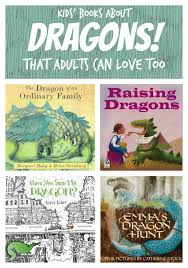 dragons for children our 6 favorite children s books about dragons