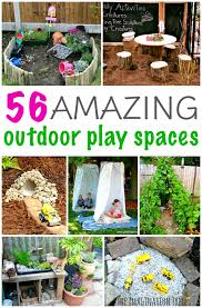 outdoor space ideas inspiring outdoor play spaces the imagination tree