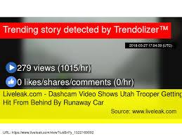 Challenge Fail Liveleak Liveleak Dashcam Shows Utah Trooper Getting Hit From