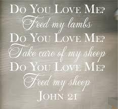john 21 17 do you love me feed my sheep wall decal a great john