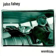 John Fahey Transfiguration Of Blind Joe Death John Fahey Pitchfork