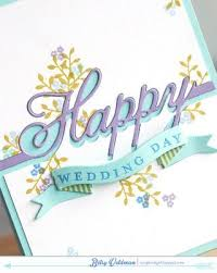 happy wedding day best 25 happy wedding day images ideas on wedding