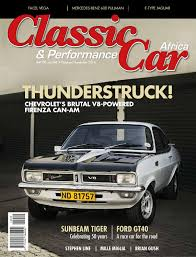 african sports cars classic u0026 performance car africa october november 2014 by classic