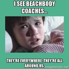 Beach Body Meme - reader email beachbody coaches are falling for the biggest scam