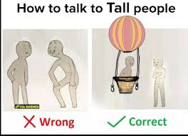 Tall People Problems Meme - how to talk to tall people via hot air balloon how to talk to