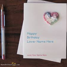 write name on handmade lover birthday card picture wishes