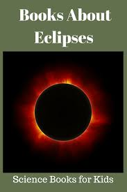 children u0027s science books about eclipses science books for kids