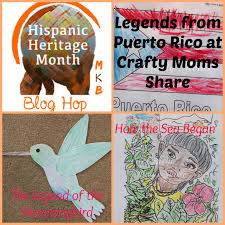crafty moms share hispanic hertiage month some legends of puerto