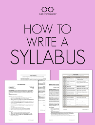 how to write a syllabus cult of pedagogy