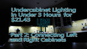 how to install hardwired under cabinet lighting install under cabinet lighting part2 connecting two cabinets