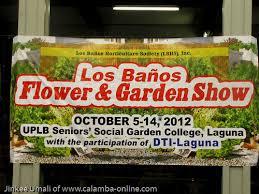 los banos flower and garden show oct 2012 u2013 rediscovering calamba