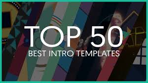 Best Ae Templates top 50 best intro templates sony vegas after effects cinema 4d