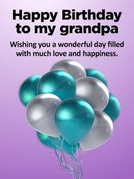 thank you for all of your love happy birthday card for grandpa