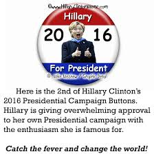 Meme Buttons - hillary clinton for president 2016 caign button 2 hillary