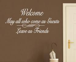 wall decal sticker quote vinyl welcome enter as guests leave