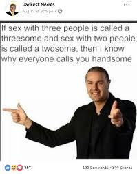 Handsome Meme - hey handsome terriblefacebookmemes