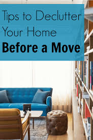 How To Declutter Your Home by Tips To Declutter Your Home Before A Move Nourishing Minimalism