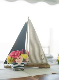 Sailboat Centerpieces Nautical Theme - 64 best nautical images on pinterest