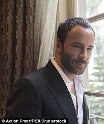 tom ford tom ford says he has turned against materialism since birth of