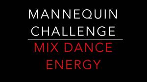 Challenge Mix Mannequin Challenge Mix Energy
