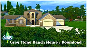 grey stone ranch house the sims 4 download the sims 4