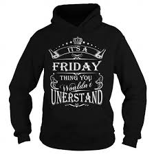 black friday tshirts friday sweatshirts meaning tank top sweaters t shirts v neck