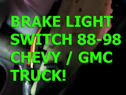chevy silverado 88 98 brake light switch replacement gmc sierra