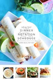 New Idea For Dinner Healthy Theme Dinner Rotation Schedule And Free Meal Plan