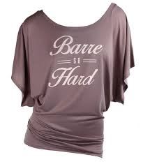 Trendy Gifts by Barre Barre So Hard Barre Shirt Dance Gifts Dance Teacher