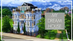 building your dream home my dream house the sims 4 speed build youtube