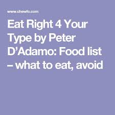best 25 peter d adamo ideas on pinterest food for blood type