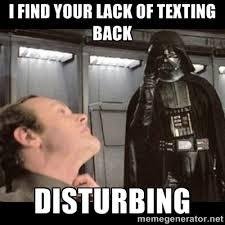 Not Texting Back Memes - 123 communications technology a thousand things to talk about