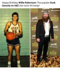 Duck Dynasty Birthday Meme - 25 best memes about happy birthday willie happy birthday