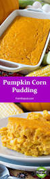 corn recipes for thanksgiving best 25 corn pudding recipes ideas on pinterest recipe for corn