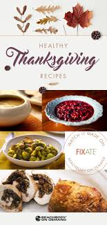 healthy thanksgiving recipes from fixate the beachbody
