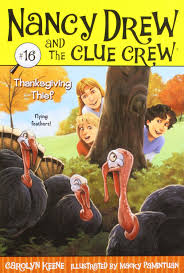 thanksgiving books thanksgiving thief nancy drew and the clue crew carolyn keene