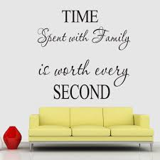 time spent with family is worth every second family quote wall sticker time