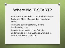 the eucharist manna from heaven where did it start as catholic s