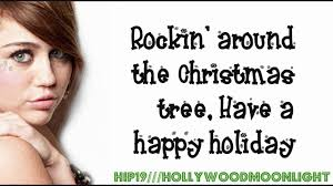 Brenda Lee Rockin Around The Christmas Tree Lyrics Miley Cyrus Rockin U0027 Around The Christmas Tree Lyrics On Screen