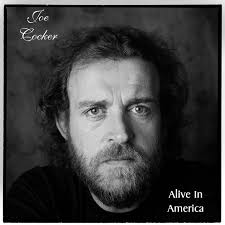 joe cocker u2013 alive in america on spotify
