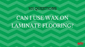 can i use wax on laminate flooring