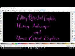 cutting rhinestone templates using inkscape and cricut explore