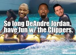 Deandre Jordan Meme - dallas mavericks 10 funny reasons why deandre jordan backed out of