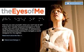 How Does A Blind Person See The World The Eyes Of Me Documentary Film Independent Lens Pbs