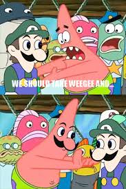 Patrick Star Meme - best of the push it somewhere else patrick meme smosh