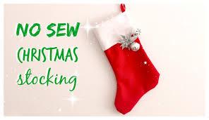 Homemade Christmas Stockings by Diy No Sew Christmas Holiday Stocking Youtube