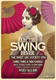 electro swing fever electro swing fever s italskã mi hosty â poslednã vydã nã på ed letnã